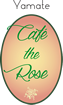 Cafe the Rose